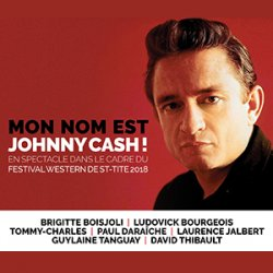 FWST spectacle Mon nom est Johnny Cash